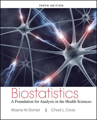 Biostatistics: A Foundation for Analysis in the Health Sciences Cover Image