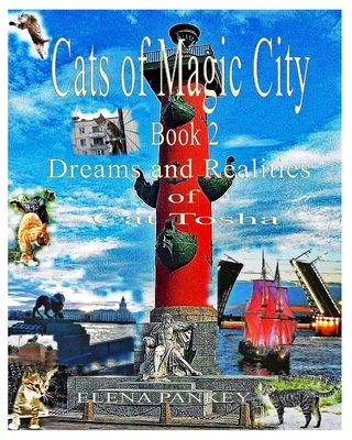 Cats of Magic City: Book 2. Dreams and Realities of Cat Tosha Cover Image