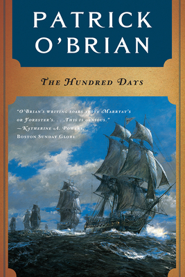 The Hundred Days (Aubrey/Maturin Novels #19) Cover Image