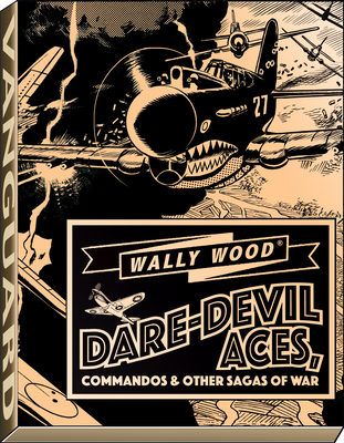 Wally Wood Dare-Devil Aces Cover Image