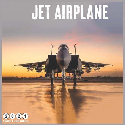 Jet Airplane 2021 Wall Calendar: Official Warbirds Calendar 2021, 18 Months Cover Image
