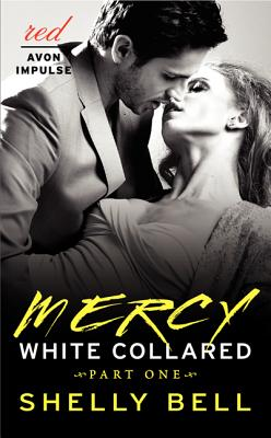 White Collared Part One: Mercy (Benediction #1) Cover Image