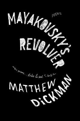 Mayakovsky's Revolver: Poems Cover Image