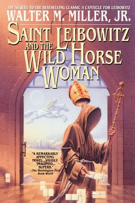 Saint Leibowitz and the Wild Horse Woman Cover Image
