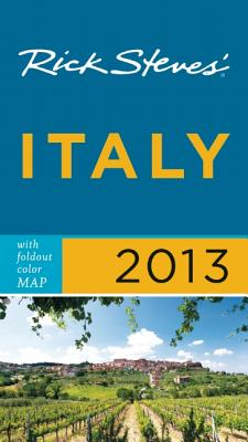 Rick Steves' Italy 2013 Cover Image