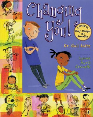 Changing You!: A Guide to Body Changes and Sexuality Cover Image
