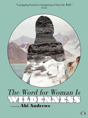 The Word for Woman Is Wilderness Cover Image
