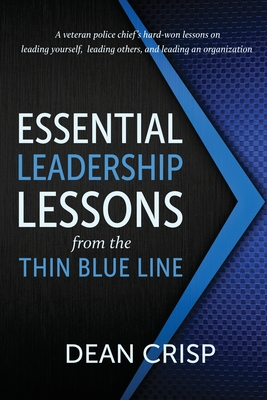 Essential Leadership Lessons from the Thin Blue Line Cover Image