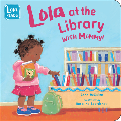 Lola at the Library with Mommy (Lola Reads) Cover Image