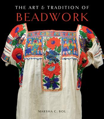 The Art & Tradition of Beadwork Cover Image