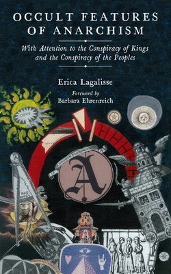 Occult Features of Anarchism: With Attention to the Conspiracy of Kings and the Conspiracy of the Peoples (KAIROS) Cover Image