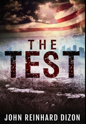 The Test: Premium Large Print Hardcover Edition Cover Image