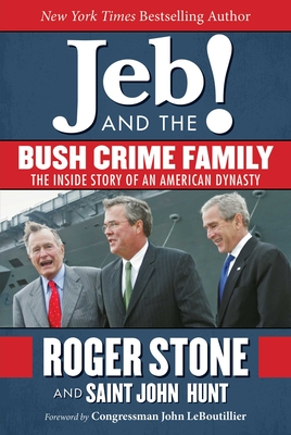 Jeb! and the Bush Crime Family Cover
