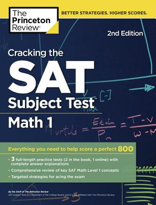 Cracking the SAT Math 1 Subject Test, 2nd Edition cover image