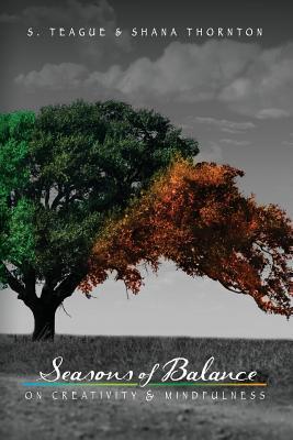 Seasons of Balance: On Creativity and Mindfulness Cover Image