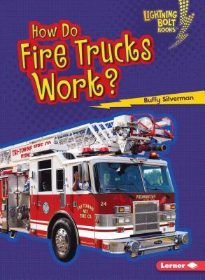 Cover for How Do Fire Trucks Work?