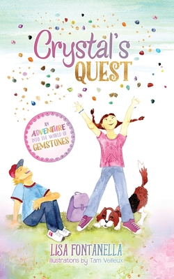 Crystal's Quest: An Adventure into the World of Gemstones Cover Image