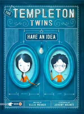 The Templeton Twins Have an Idea Cover