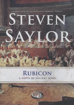 Rubicon: A Novel of Ancient Rome (Roma Sub Rosa #7) Cover Image