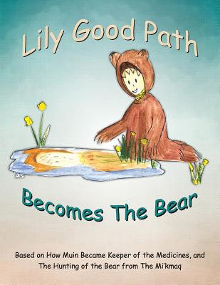 Lily Good Path Becomes the Bear Cover Image