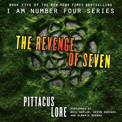 The Revenge of Seven Lib/E (I Am Number Four Series: The Lorien Legacies #5) Cover Image