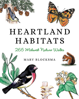 Heartland Habitats: 265 Midwest Nature Walks Cover Image