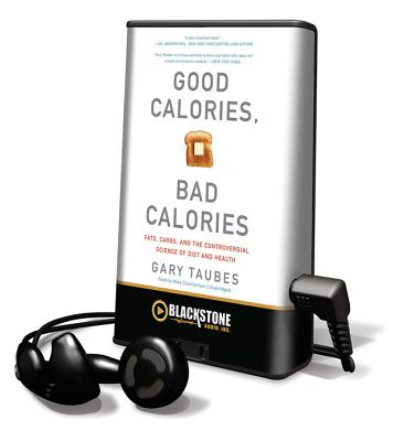 Good Calories, Bad Calories (Playaway Adult Nonfiction) Cover Image