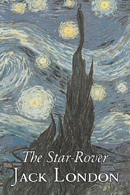 The Star-Rover by Jack London, Fiction, Action & Adventure Cover Image