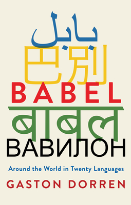 Babel: Around the World in Twenty Languages Cover Image