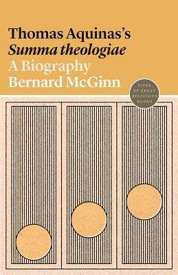 Thomas Aquinas's Summa Theologiae: A Biography Cover Image