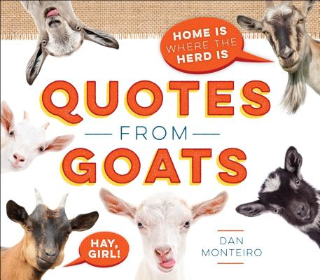 Quotes from Goats: Home Is Where the Herd Is Cover Image