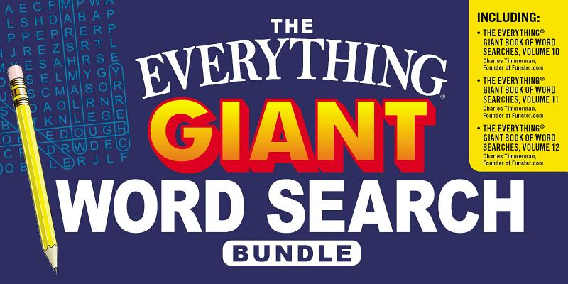 The Everything Giant Word Search Bundle: The Everything® Giant Book of Word Searches, Volume 10; The Everything® Giant Book of Word Searches, Volume 11; The Everything® Giant Book of Word Searches, Volume 12 Cover Image