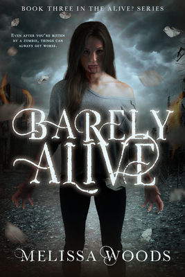Barely Alive (The Alive? Series #3) Cover Image