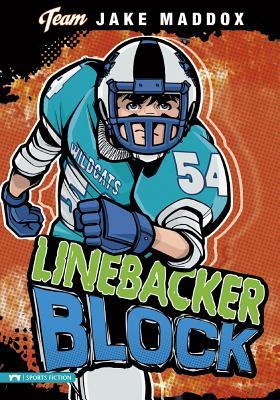 Jake Maddox: Linebacker Block (Team Jake Maddox) Cover Image