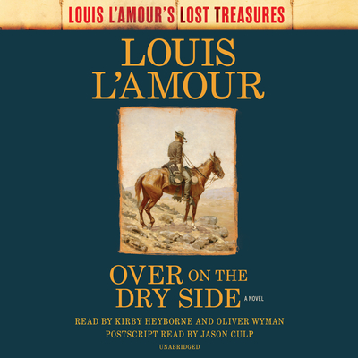 Over on the Dry Side (Louis L'Amour's Lost Treasures): A Novel Cover Image