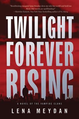 Twilight Forever Rising Cover Image