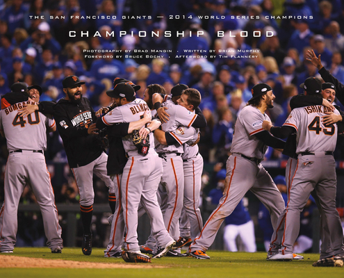 Championship Blood: The 2014 World Series Champion San Francisco Giants Cover Image