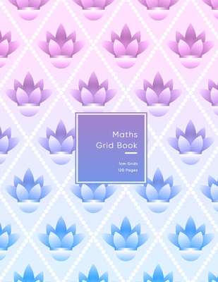 Maths Grid Book: 1cm size graph paper grid book for students or Mathematician - Pink and purple flower pattern for teenage girls Cover Image
