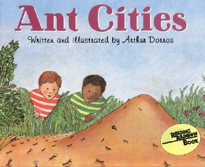 Ant Cities (Let's-Read-and-Find-Out Science 2) Cover Image