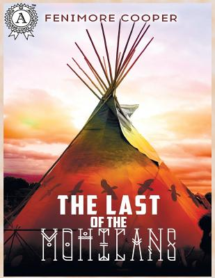 The Last of the Mohicans (Paperback) | Whistle-Stop