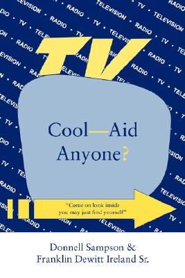 Cool--Aid Anyone? Cover Image