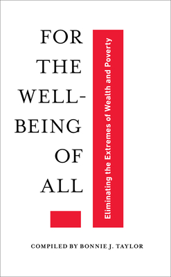For the Well-Being of All: Eliminating the Extremes of Wealth and Poverty Cover Image