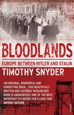 Bloodlands: Europe Between Hitler and Stalin Cover Image