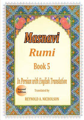 Masnavi: Book 5: In Farsi with English Translation Cover Image