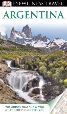 DK Eyewitness Travel Guide: Argentina Cover Image