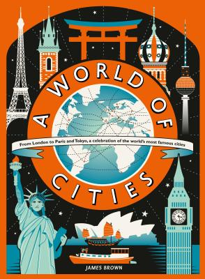 A World of Cities by James Brown
