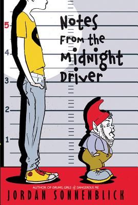 notes from the midnight driver book report Notes from the midnight driver by: jordan sonnenblick zen and the art of faking it and the 2011 schneider family book award winner after ever after.