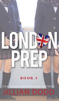 London Prep: Book Three Cover Image