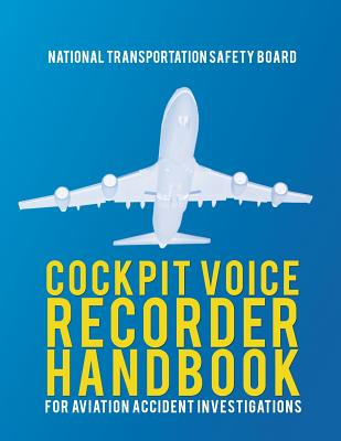 Cockpit Voice Recorder Handbook for Aviation Accident Investigations Cover Image