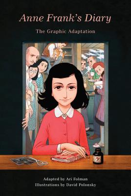 Anne Frank's Diary: The Graphic Adaptation (Pantheon Graphic Library) Cover Image